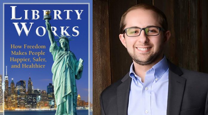 Liberty Works: How Freedom Makes People Happier, Safer, and Healthier