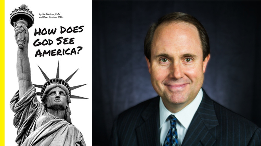 How Does God See America? by Jim Denison