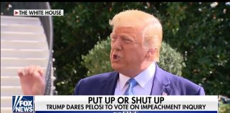 President says put up or shut up about impeachment