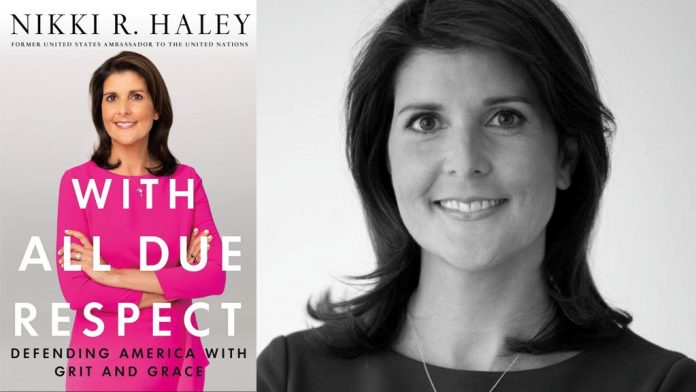 With All Due Respect: Defending America with Grit and Grace by Nikki Haley