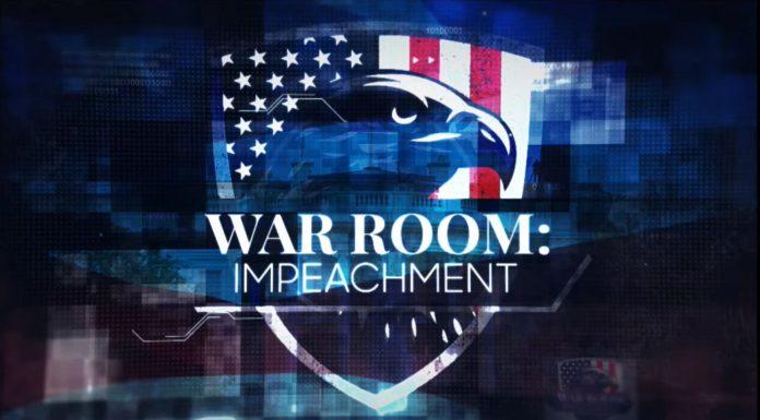 WAR ROOM: IMPEACHMENT