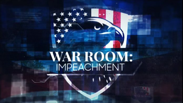 WAR ROOM: IMPEACHMENT