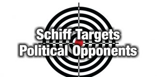 Schiff Targets Political Opponents