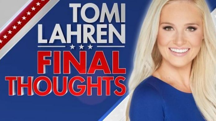 Tomi Lahren: Final Thoughts