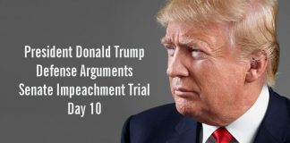 President Donald Trump Defense Arguments Senate Impeachment Trial Day 10