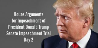 House Arguments for Impeachment of President Donald Trump Senate Impeachment Trial Day 2