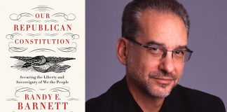 Our Republican Constitution by Randy Barnett