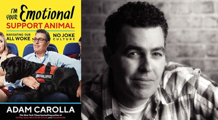 I'm Your Emotional Support Animal by Adam Carolla