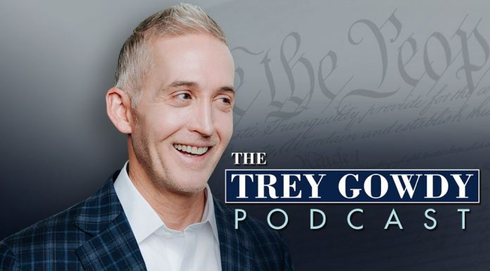The Trey Gowdy Podcast