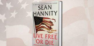 Live Free Or Die by Sean Hannity