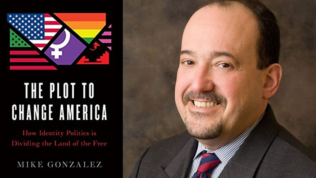 The Plot to Change America By Mike Gonzalez