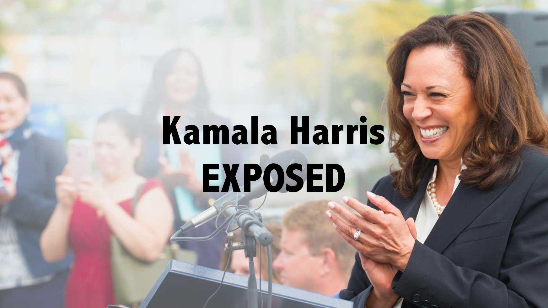 Kamala Harris Exposed