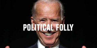 Political Folly