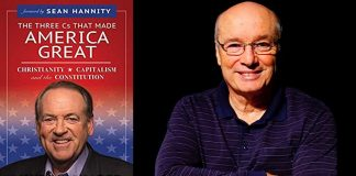 The Three Cs That Made America Great by Mike Huckabee and Steve Feazel