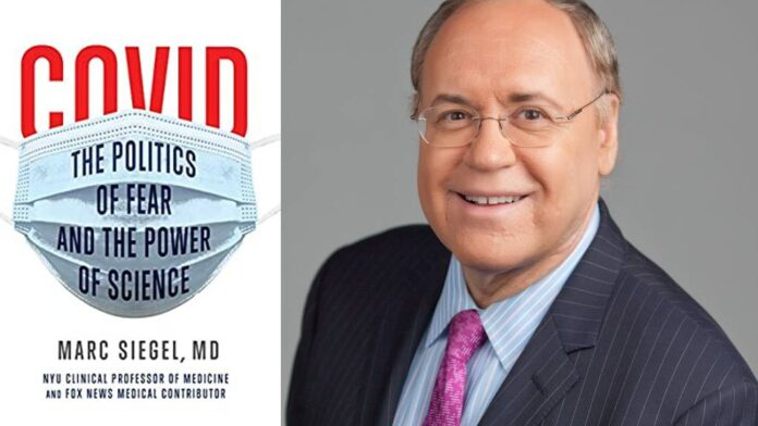 COVID: The Politics of Fear and the Power of Science by Marc Siegel, M.D.