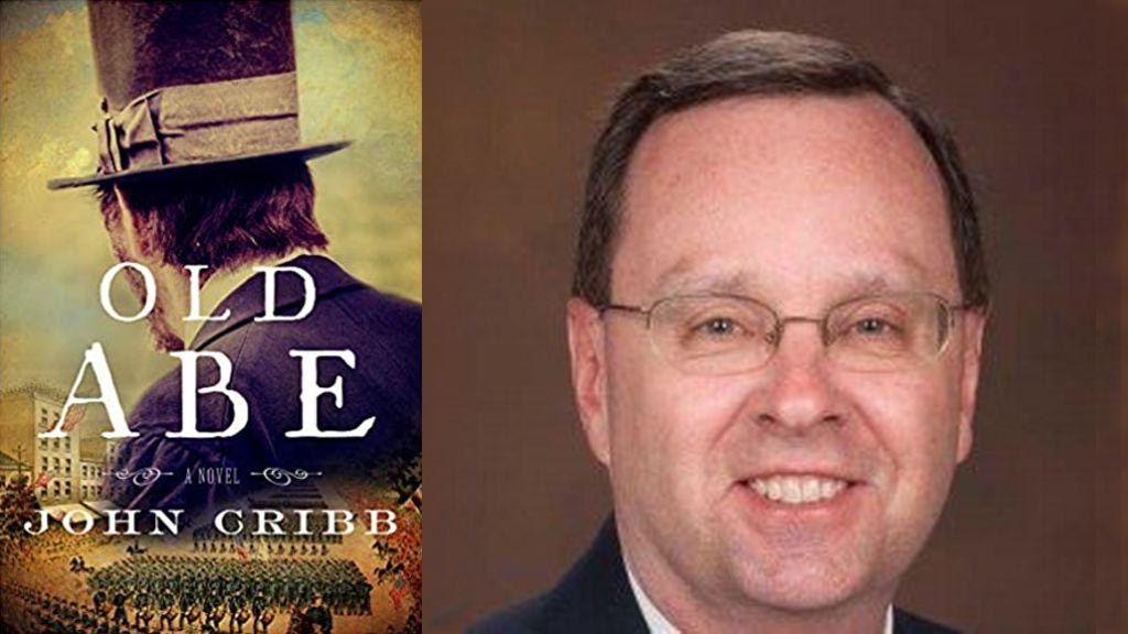 Old Abe: A Novel By John Cribb
