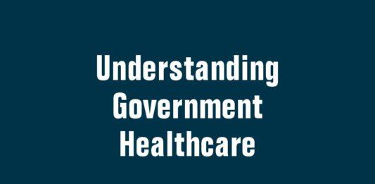 Understanding Government Healthcare