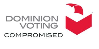 Dominion Voting Compromised