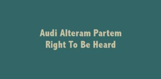 Audi Alteram Partem - Right To Be Heard