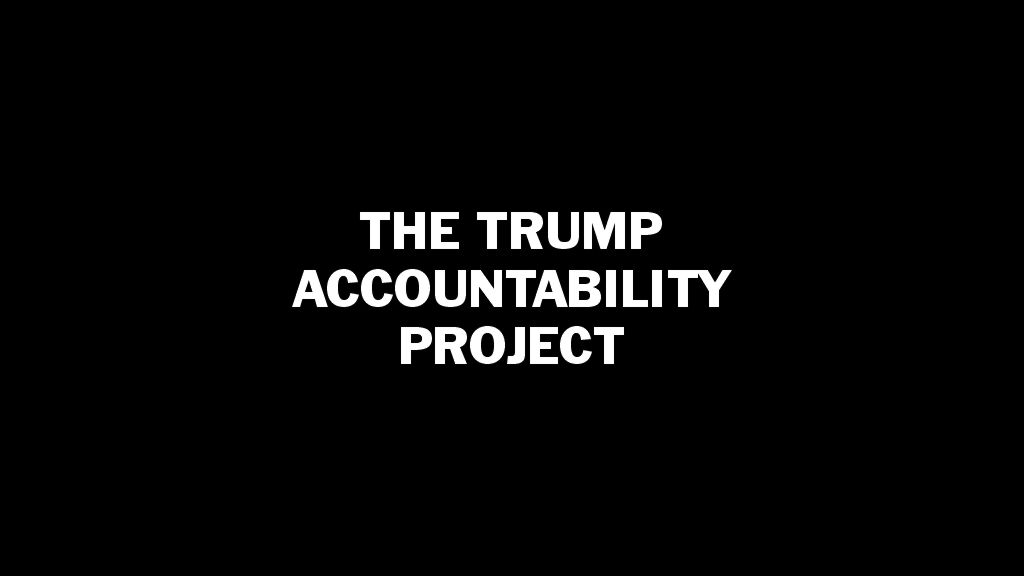 The Trump Accountability Project
