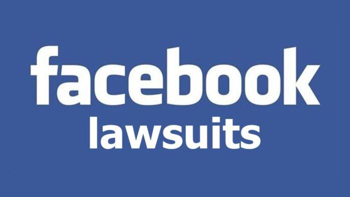 Facebook Lawsuits
