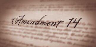 14th Amendment of the U.S. Constitution
