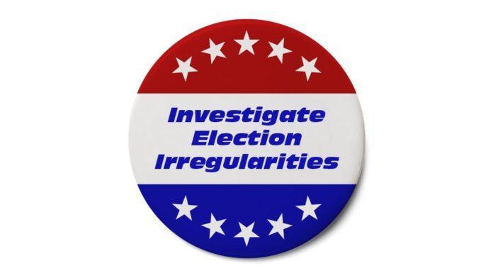 Investigate Election Irregularities