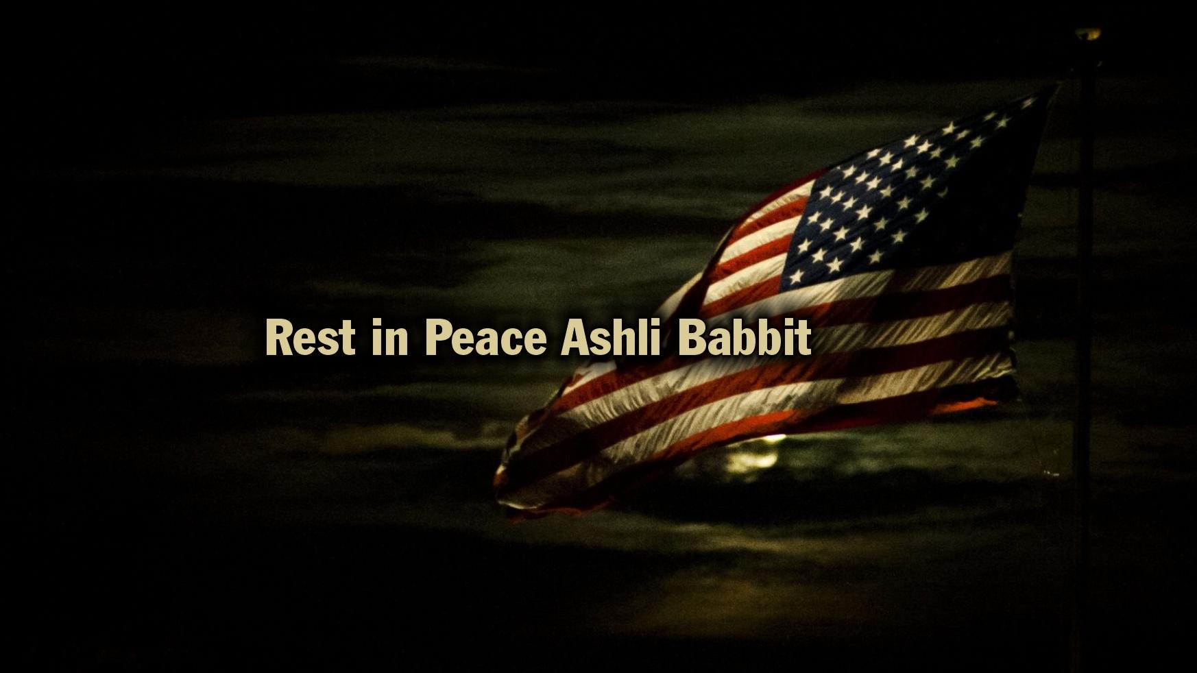 Rest In Peace Ashli Babbit