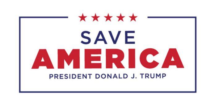 Save America: President Donald J. Trump