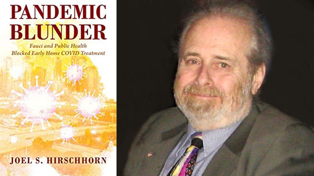 Pandemic Blunder By Joel S. Hirschhorn