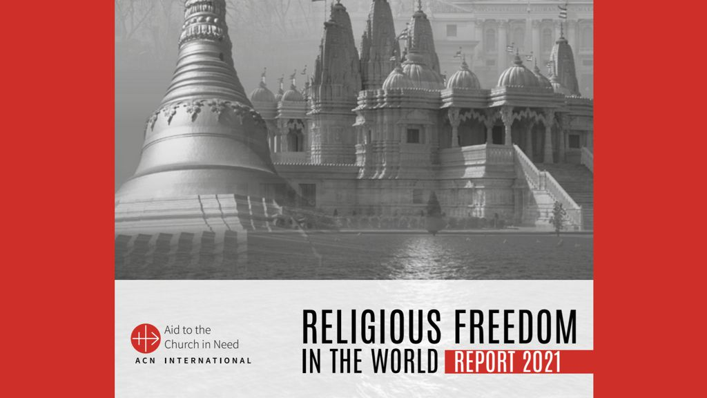 Religious Freedom In The World Report 2021