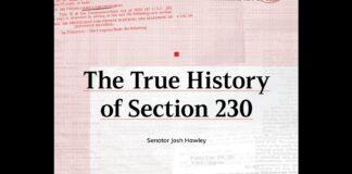 The True History of Section 230 by Senator Josh Hawley