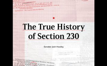 The True History of Section 230 by Senator Josh Hawley