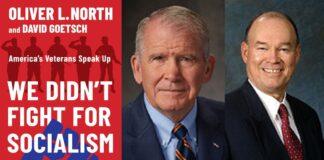 We Didn't Fight for Socialism By Oliver North and David Goetsch
