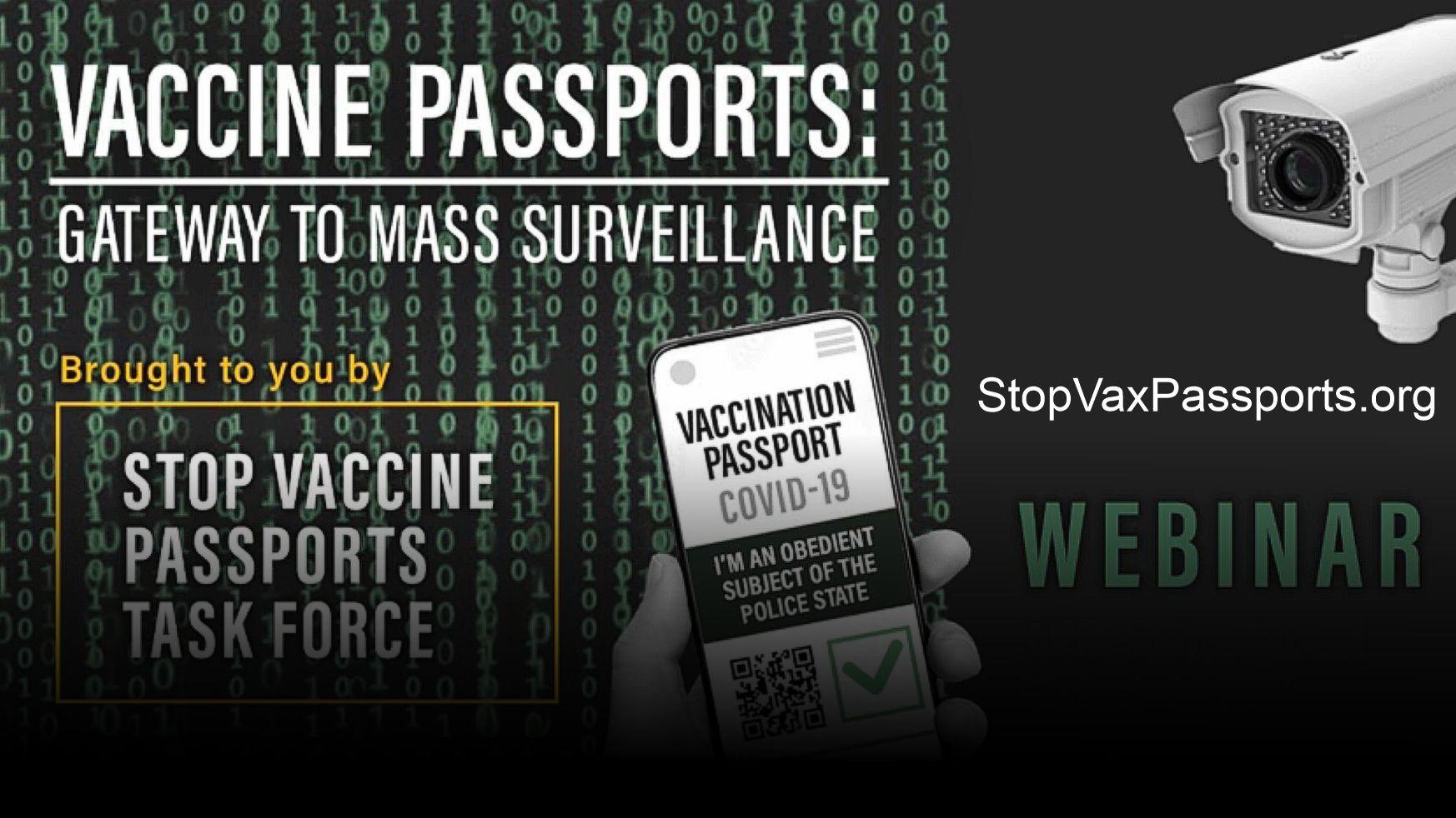 Vaccine Passports: Gateway to Mass Surveillance