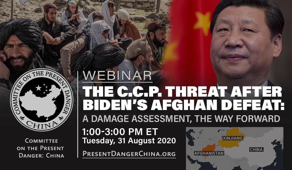 WEBINAR: The CCP Threat After Biden's Afghan Defeat