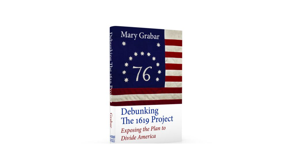 Debunking the 1619 Project by Mary Grabar