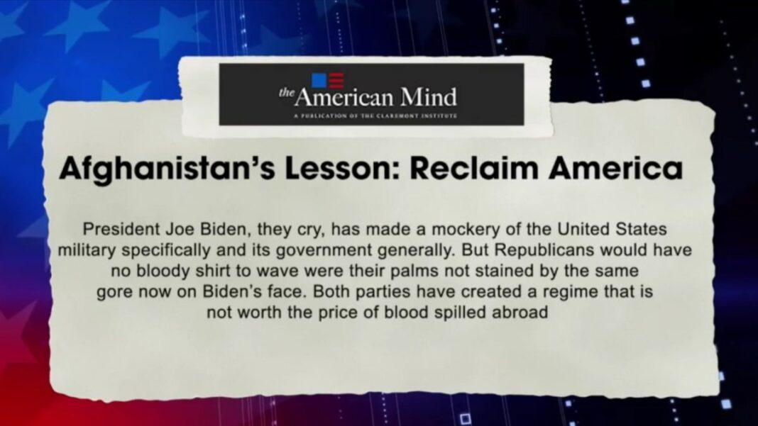 Afghanistan's Lesson: Reclaim America