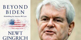 Beyond Biden By Newt Gingrich